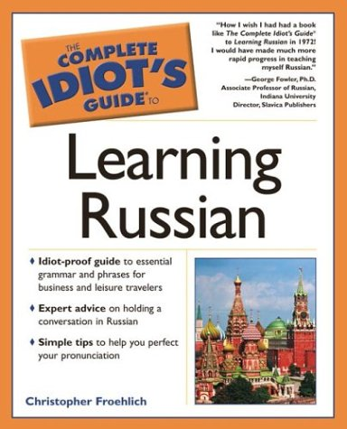 9780028643229: The Complete Idiot's Guide to Learning Russian