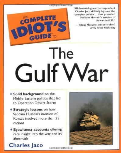 9780028643243: The Complete Idiot's Guide To the Gulf War