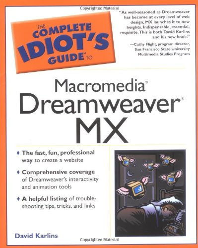 9780028643304: The Complete Idiot's Guide to Macromedia Dreamweaver Mx