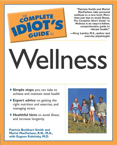 9780028643434: The Complete Idiot's Guide to Wellness