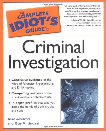 9780028643465: The Complete Idiot's Guide to Criminal Investigation (Complete Idiot's Guides (Lifestyle Paperback))