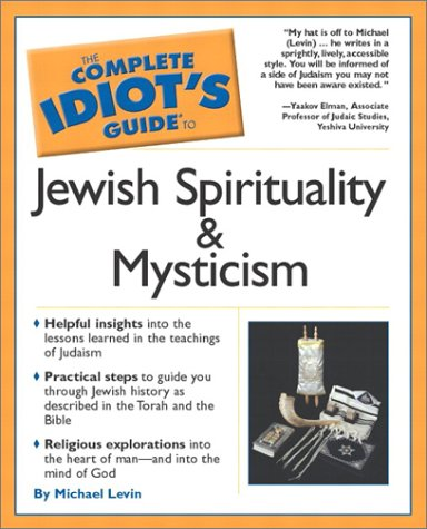 9780028643472: The Complete Idiot's Guide(R) To Jewish Spirituality & Mysticism