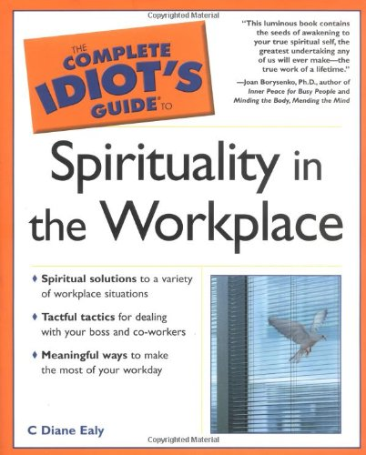 9780028643489: The Complete Idiot's Guide(R) to Spirituality in the Workplace