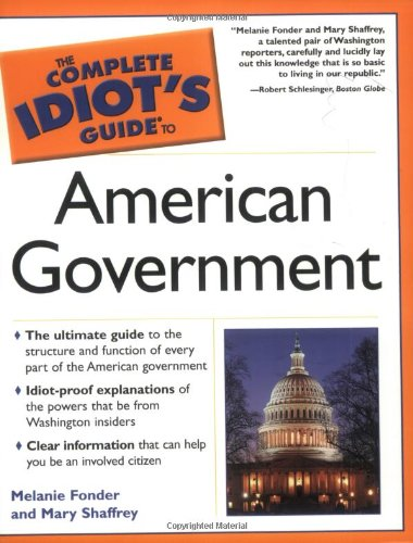 9780028643533: The Complete Idiot's Guide To American Government