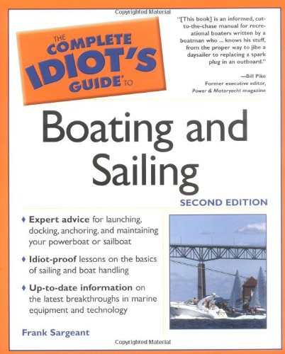 9780028643540: The Complete Idiot's Guide to Boating and Sailing