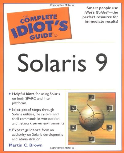 9780028643564: The Complete Idiot's Guide to Solaris 9