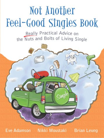 9780028643571: Not Another Feel Good Singles Book