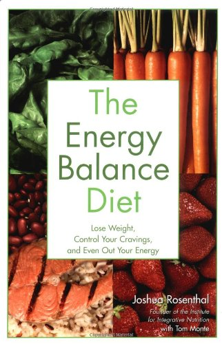 9780028643588: The Energy Balance Diet: Lose Weight, Control Your Cravings and Even Out Your Energy
