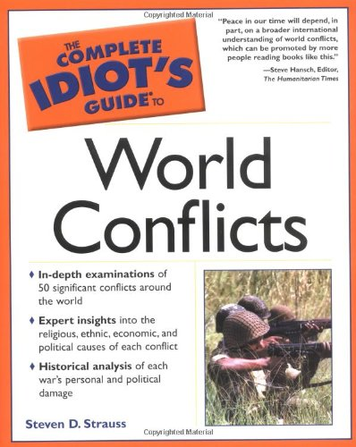 9780028643663: The Complete Idiot's Guide to World Conflicts