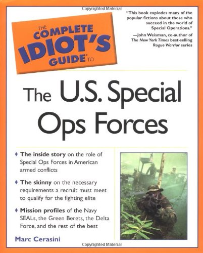 9780028643731: The Complete Idiot's Guide to the U.S. Special Ops Forces