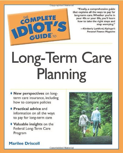 9780028643809: The Complete Idiot's Guide to Long-Term Care Planning
