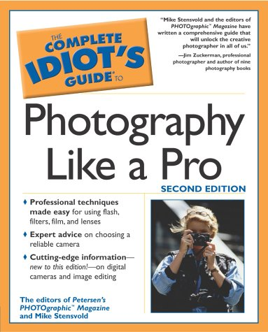9780028643878: The Complete Idiot's Guide to Photography Like a Pro (2nd Edition)