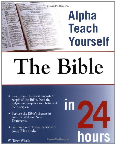 9780028643892: Alpha Teach Yourself the Bible in 24 Hours Edition: First