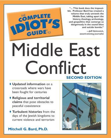 9780028644103: The Complete Idiot's Guide to Middle East Conflict (2nd Edition)