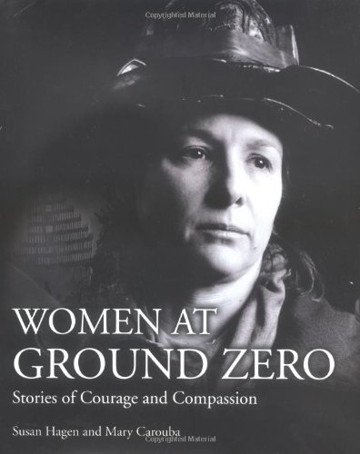 9780028644226: Women at Ground Zero: Stories of Courage and Compassion