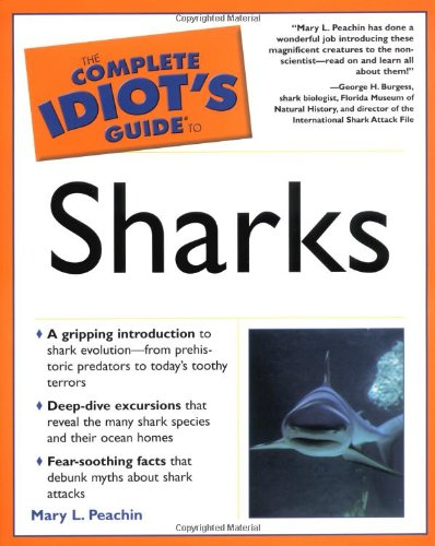 9780028644387: The Complete Idiot's Guide to Sharks