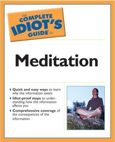9780028644417: Complete Idiot's Guide To Meditation