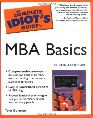 9780028644493: The Complete Idiot's Guide to MBA Basics, 2nd Edition