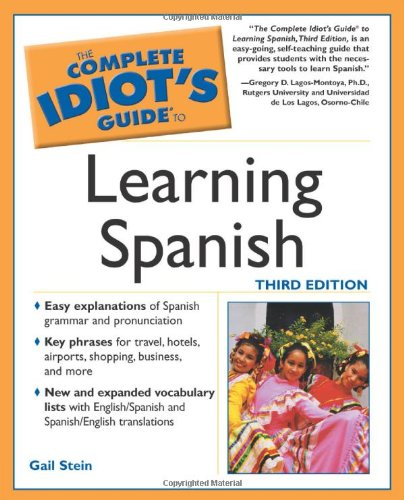 9780028644516: Complete Idiot's Guide to Learning Spanish (The Complete Idiot's Guide)