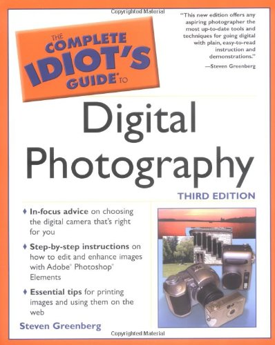 9780028644530: The Complete Idiot's Guide to Digital Photography (3rd Edition)