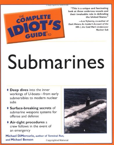 9780028644714: The Complete Idiot's Guide to Submarines (Complete Idiot's Guides (Lifestyle Paperback))