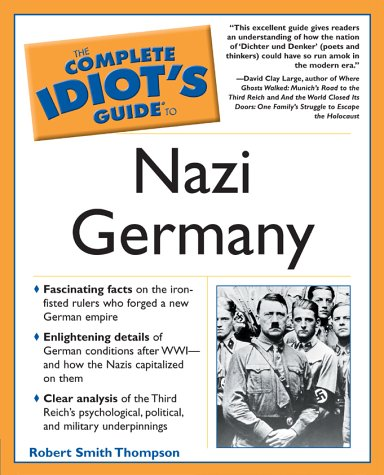 9780028644752: Complete Idiot's Guide to Nazi Germany (The Complete Idiot's Guide)