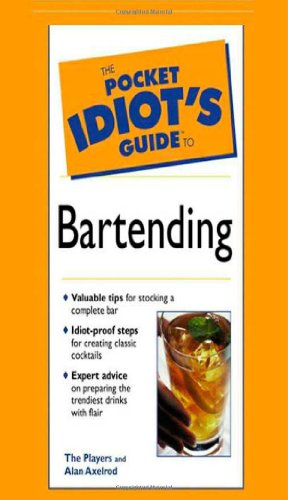 9780028644790: The Pocket Idiot's Guide To Bartending (2nd Edition)