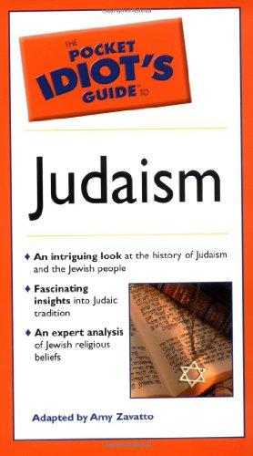 The Pocket Idiot's Guide to Judaism (0028644816) by Dan Cohen-Sherbok; Amy Zavatto; Dan Cohn-Sherbok; Nancy Lewis