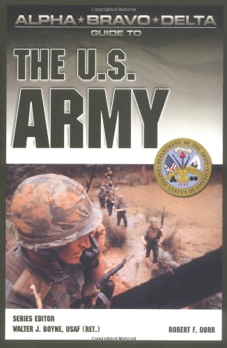 9780028644950: Alpha Bravo Delta Guide to the U.S. Army (Alpha Bravo Delta Guides)