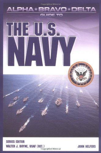 9780028644974: Alpha Bravo Delta Guide to the  U.S. Navy (Alpha Bravo Delta Guides)