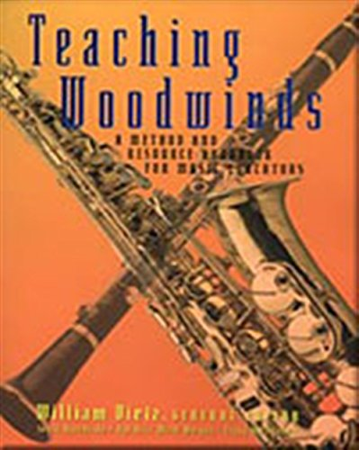 9780028645698: Teaching Woodwinds: A Method and Resource Handbook for Music Educators