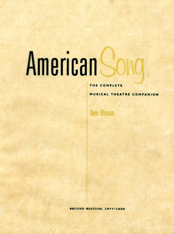 9780028645735: American Song: The Complete Musical Theatre Companion, Vol. 1