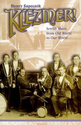 9780028645742: Klezmer! Jewish Music from Old World to Our World