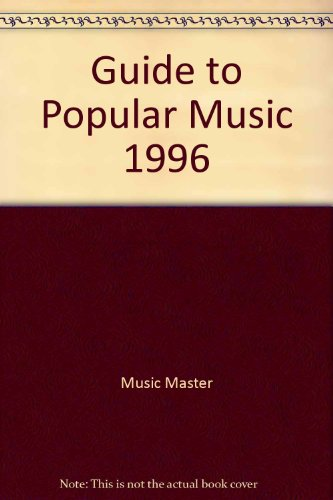 9780028645759: Guide to Popular Music, 1996