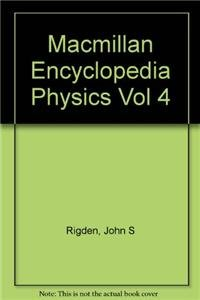 9780028645896: MacMillan Encyclopedia of Physics V4: