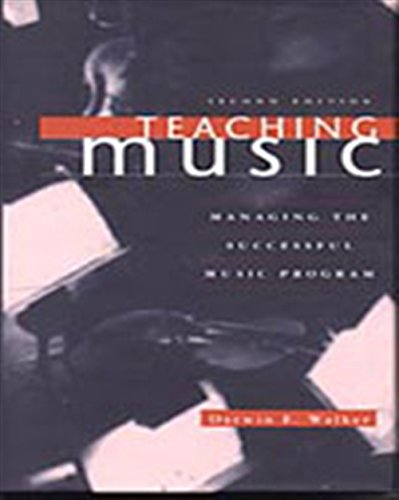9780028645964: Teaching Music: Managing the Successful Music Program