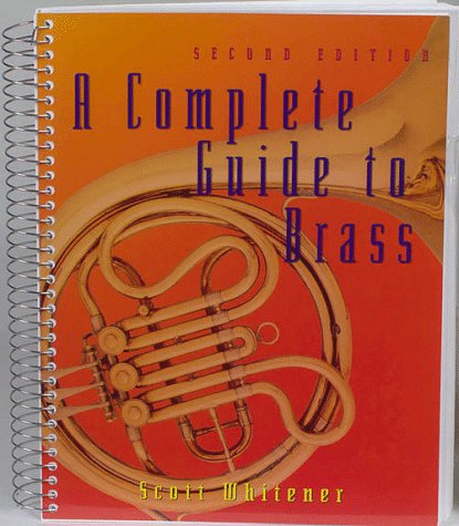 9780028645971: A Complete Guide to Brass Instruments and Techniques