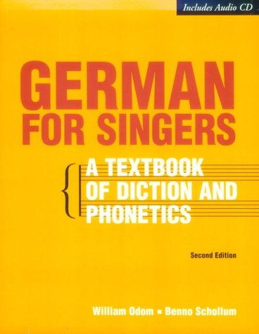 9780028646015: German for Singers: A Textbook of Diction and Phonetics