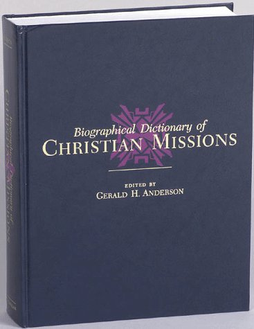 9780028646046: Biographical Dictionary of Christian Missions (1 Vol)