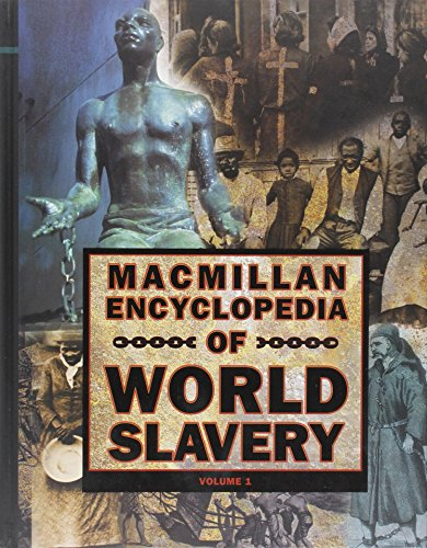 9780028646077: MacMillan Encyclopedia of World Slavery - 2 volume set
