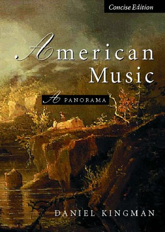9780028646145: American Music:  A Panorama, Concise Edition