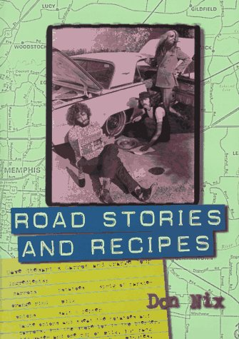 9780028646213: Road Stories and Recipes