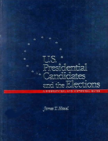 9780028646237: U.S. Presidential Candidates and the Elections: A Biographical and Historical Guide :The Elections, 1789-1992