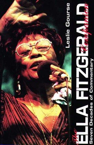 9780028646251: The Ella Fitzgerald Companion: Seven Decades of Commentary