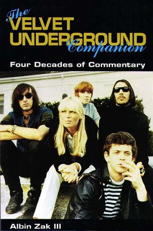 9780028646275: The Velvet Underground Companion: Four Decades of Commentary (The Schirmer Companion Series , No 8)