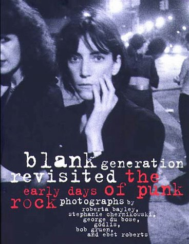 9780028646527: Blank Generation Revisited: The Early Days of Punk Rock