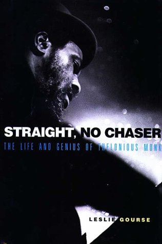 9780028646565: Straight, No Chaser: The Life and Genius of Thelonious Monk