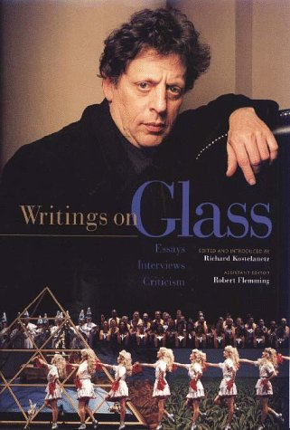 9780028646572: Writings on Glass: Essays, Interviews, Criticism