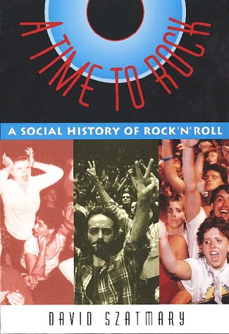 9780028646701: A Time to Rock : A Social History of Rock 'N' Roll