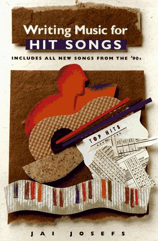 9780028646787: Writing Music for Hit Songs: Including Songs from the '90s
